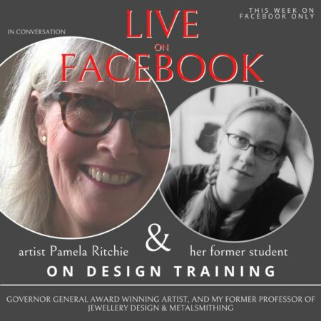 Jewellery Design Training – In Conversation my Former Professor, Pamela Ritchie